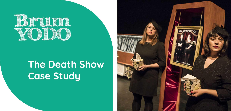 Death Show case study