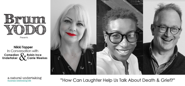 How Can Laughter Help Us Talk About Death & Grief? Robin Ince & Carrie Weekes in Conversation with Nikki Tapper