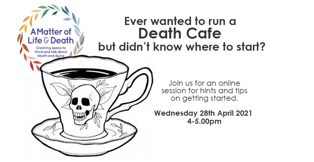 How to host a Death Cafe