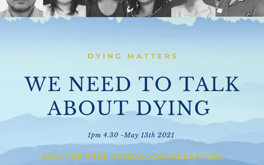 We Need to Talk About Dying